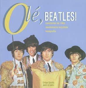 9788479352202: Olé, Beatles: Conciertos de 1965,