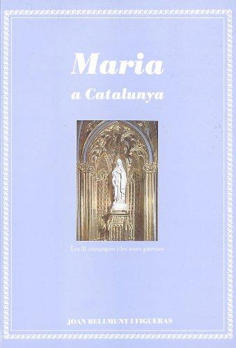 9788479352615: Maria a Catalunya (Monografies)