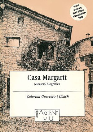 CASA MARGARIT. Narracio biografica: GUERRERO I UBACH,