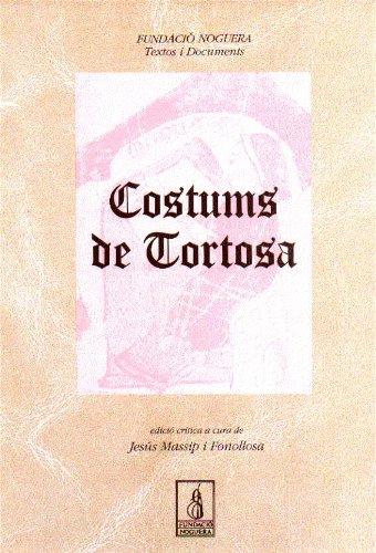 9788479353254: Costums de Tortosa (Fundació Noguera)