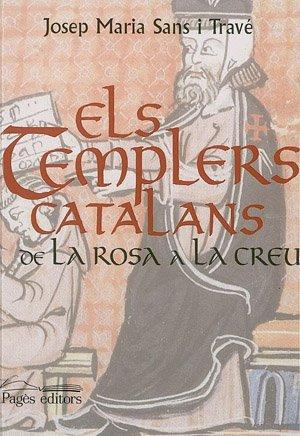 9788479353292: Els templers catalans, de la rosa a la creu (Col·leccio