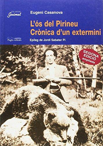 9788479354053: L'ós del Pirineu: Crònica d'un extermini (Col·lecció Guimet) (Catalan Edition)