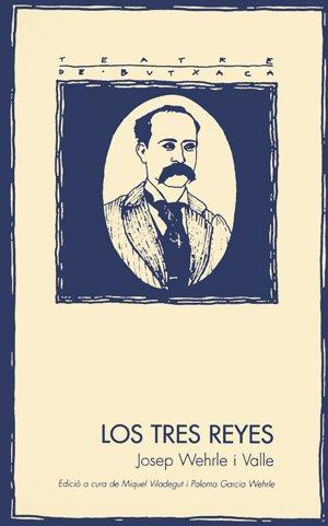 9788479354572: Tres reyes, Los (Teatre de butxaca)