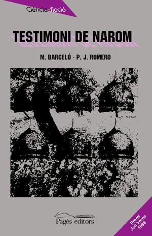 9788479356712: Testimoni de Narom [Jan 17, 2000] Barceló, Miquel; Romero, Pedro Jorge and de la Casa, Ricard