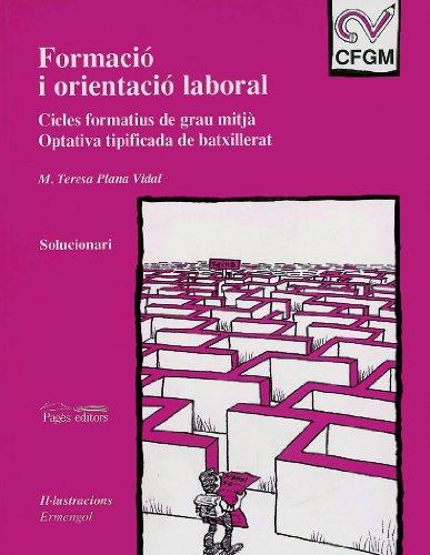 9788479357948: FORMACIO I ORIENTACIO LABORAL. SOLUCIONARI