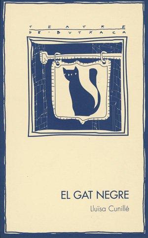 El gat negre (Paperback): Lluisa Cunillè
