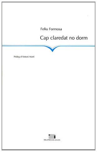 9788479358303: Cap claredat no dorm (La Suda)