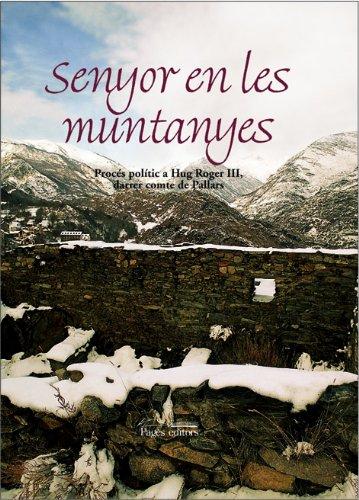 9788479358969: Senyor en les muntanyes (Visió)