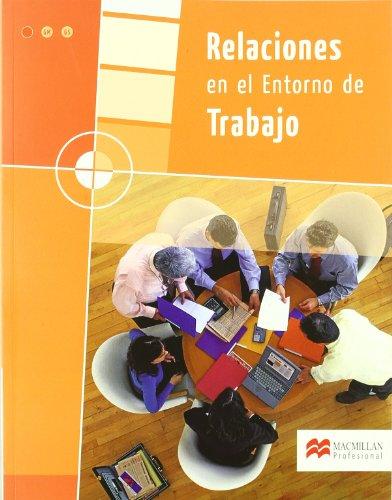 9788479421007: Relaciones en el entorno de trabajo, grado medio y grado superior