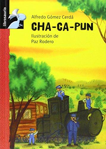 9788479421335: Cha - Ca - Pun (Librosaurio + 6 Años)