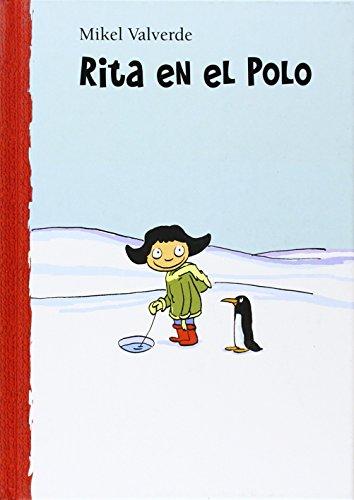 9788479421427: Rita en el Polo (El Mundo de Rita) (Spanish Edition)