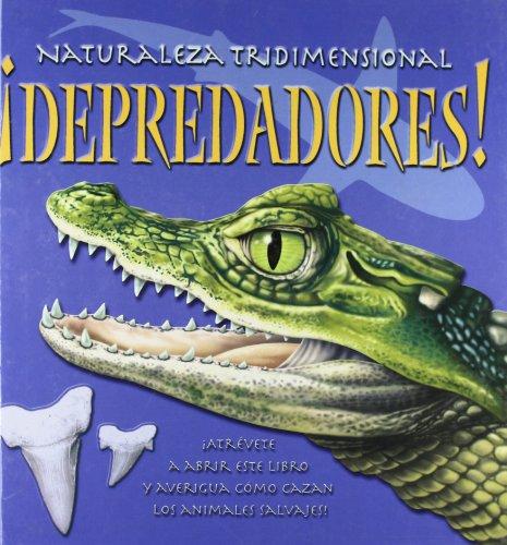 Resultado de imagen de naturaleza tridimensional Depredadores