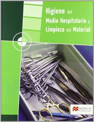9788479421663: Higiene del medio hospitalario y limpieza del material GM 2008 (Enfermería)