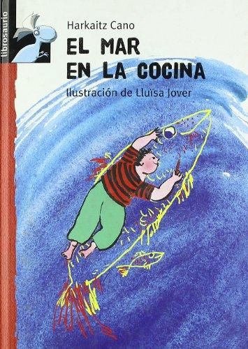 9788479422189: El mar en la cocina (Librosaurio + 6 Años)