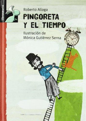 9788479422370: Pingoreta y el tiempo (Librosaurio) (Spanish Edition)
