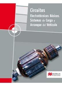 9788479422615: Circuitos Electrotécnicos básicos, Sist. de Carga y Arranque GM 2008 pack
