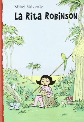 9788479422639: La Rita Robinson (El mon de Rita)
