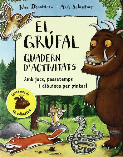 9788479424282: Quadern d'activitats de El Grúfal
