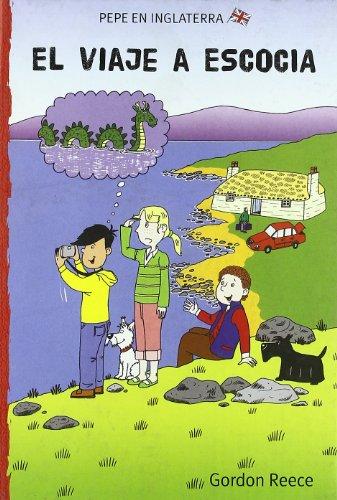 9788479425722: El viaje a Escocia (Pepe en Inglaterra)