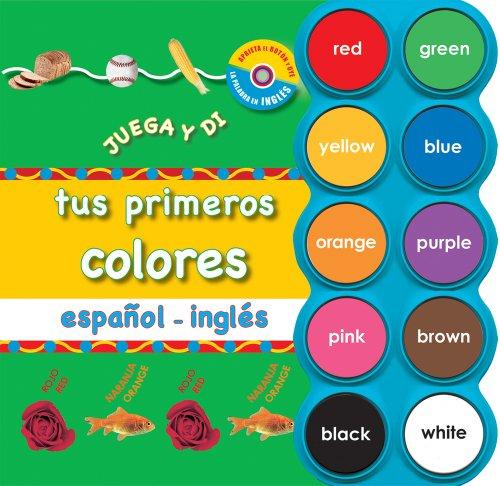 9788479425753: Tus primeros colores español – inglés (Juega y Di) (Spanish and English Edition)