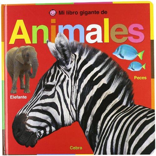 9788479425852: Mi libro gigante de animales