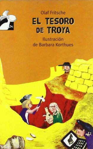 El tesoro de Troya (Librosaurio) (Spanish Edition): Fritsche, Olaf