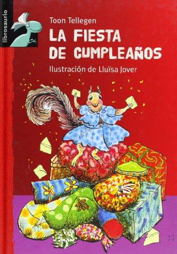 9788479425937: La fiesta de cumpleaños (Librosaurio) (Spanish Edition)