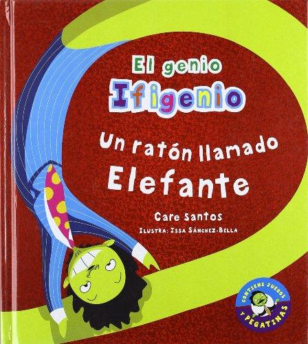 9788479426026: Un ratón llamado Elefante (El genio Ifigenio)
