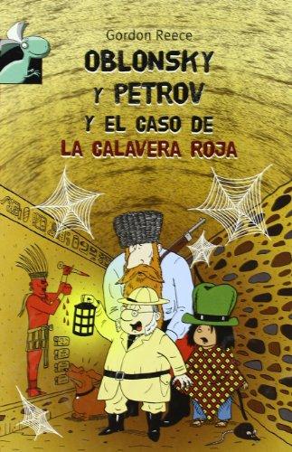 9788479426095: Oblonsky y Petrov y el caso de la calavera roja (Librosaurio) (Spanish Edition)