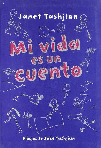 9788479426194: Mi vida es un cuento (MacMillan Infantil y Juvenil) (Spanish Edition)