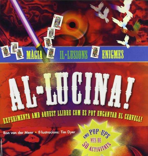 9788479426507: Al-lucina! Màgia, il-lusions i enigmes!
