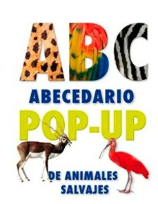 Abecedario Pop-Up de los animales salvajes (Spanish Edition) (9788479427214) by Haines, Mike