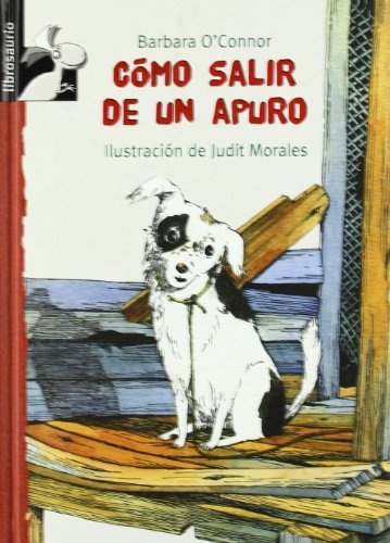 9788479428211: Cómo salir de un apuro (Librosaurio) (Spanish Edition)