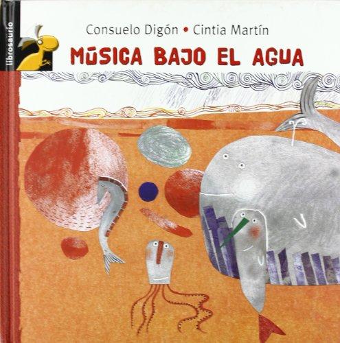 9788479428259: Música bajo el agua (Librosaurio) (Spanish Edition)