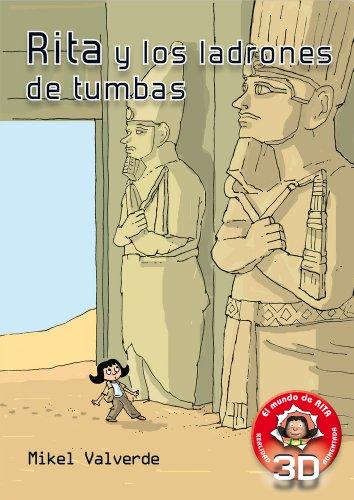 Rita y los Ladrones de tumbas- Realidad: Mikel Valverde Tejedor