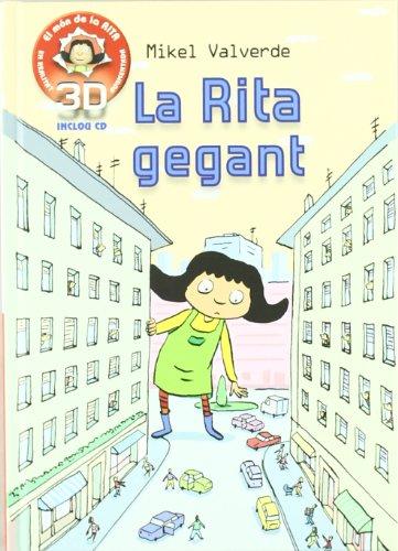 9788479429287: La Rita gegant realidad aumentada 3D (El mon de Rita)