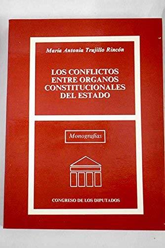 9788479430559: Los conflictos entre organos constitucionales del estado