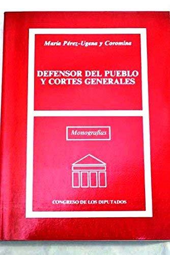 9788479430573: Defensor del pueblo y Cortés generales