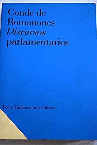 9788479430979: Conde de romanones. discursos parlamentarios (Textos Parlamentarios Clásicos)
