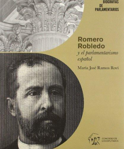 9788479433611: Romero Robledo y el parlamentarismo español