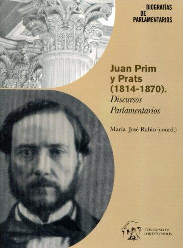 9788479434458: Juan Prim y Prats (1814-1870). Discursos parlamentarios.