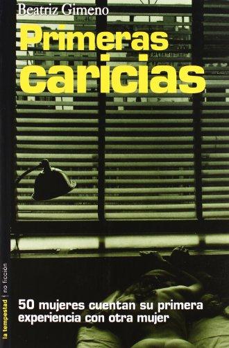 Primeras Caricias (No ficción): Beatriz Gimeno