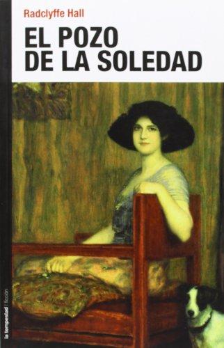 9788479481148: El Pozo De La Soledad (Ficcion (la Tempestad))