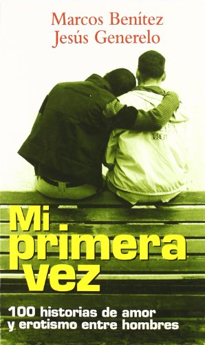9788479489625: Mi Primera Vez (No ficción)