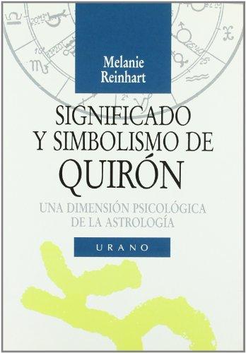 9788479530105: Significado y Simbolismo de Quiron (Spanish Edition)