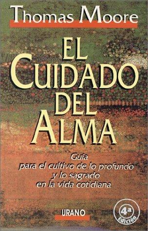 9788479530600: El Cuidado Del Alma / Care of the Soul