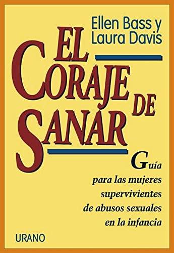 El coraje de sanar (Spanish Edition): Davis, Laura, Bass,