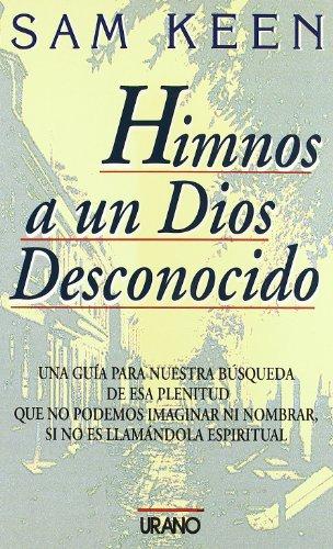 9788479531133: Himnos a un dios desconocido (Crecimiento personal)