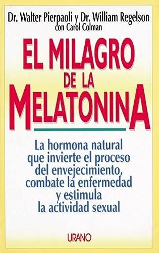 9788479531225: El Milagro de la Melatonina