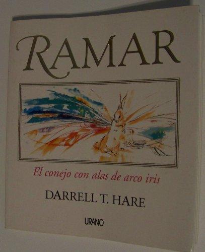 RAMAR EL CONEJO CON ALAS DE ARCO: HARE, DARRELL T.